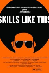 Skills Like This Movie