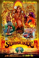 Surfer, Dude Movie