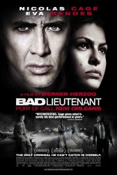 The Bad Lieutenant: Port of Call – New Orleans Movie