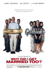 Why Did I Get Married Too Movie